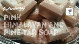 Pink Himalayan and Pine Tar Soap