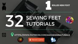 32 Piece Sewing Feet Tutorial  #1 6mm Rolled Hem Foot